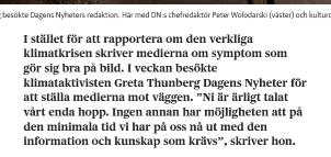 Greta är missnöjd med journalisternas brist på förståelse.
